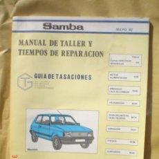 Coches y Motocicletas: MANUAL DE TALLER Y TIEMPOS DE REPARACION-SAMBA--MAYO DEL 82. Lote 19729448