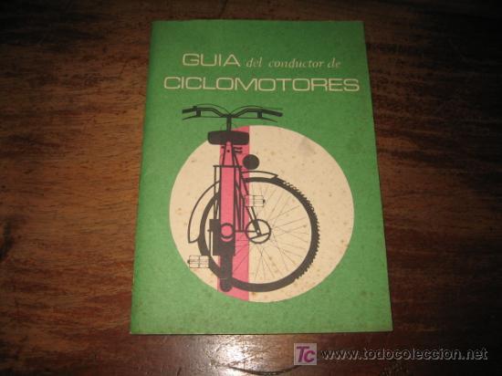 GUIA DEL CONDUCTOR DE CICLOMOTORES (Coches y Motocicletas Antiguas y Clásicas - Catálogos, Publicidad y Libros de mecánica)