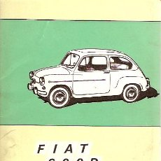 Coches y Motocicletas: MANUAL FIAT 600 D MANUFACTURE SEAT INSTRUCTION BOOK. Lote 7513235