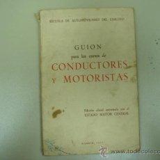 Coches y Motocicletas: LIBRO CURSO DE CONDUCTORES Y MOTORISTAS MADRID 1957... Lote 8022833