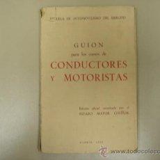 Coches y Motocicletas: LIBRO CURSO DE CONDUCTORES Y MOTORISTAS MADRID 1958. Lote 8022839
