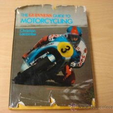 Coches y Motocicletas: LIBRO THE GUINNESS GUIDE TO MOTOR CYCLING. BY CHRISTIAN LACOMBE. AÑO 1977. EN INGLES.. Lote 8239230