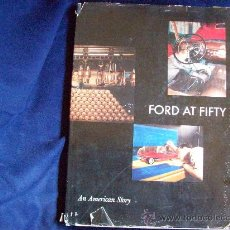 Coches y Motocicletas: LIBRO DE FORD (FORD AT FIFTY). Lote 27640385