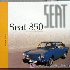 Coches y Motocicletas: SEAT 850 - EDICIONS BENZINA. Lote 162031754