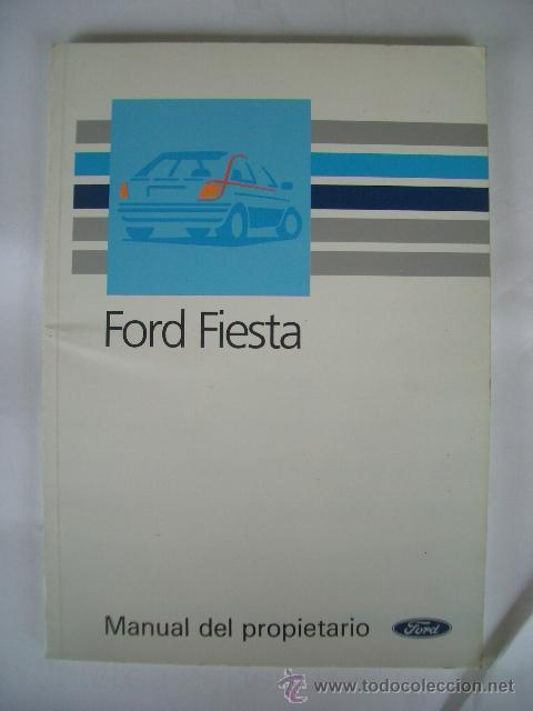 FORD FIESTA 1989, MANUAL DE USUARIO (Coches y Motocicletas Antiguas y Clásicas - Catálogos, Publicidad y Libros de mecánica)