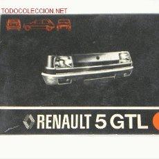 Coches y Motocicletas: RENAULT 5 GTL - MANUAL USUARIO ORIGINAL - JULIO 1977 - ESPAÑOL. Lote 21767405