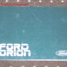 Coches y Motocicletas: FORD ORION - MANUAL USUARIO ORIGINAL - 1989 - ESPAÑOL. Lote 6086352