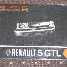 Coches y Motocicletas: RENAULT 5 GTL - MANUAL USUARIO ORIGINAL - 1978 - ESPAÑOL. Lote 5965752