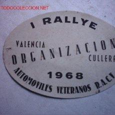 Coches y Motocicletas: DORSAL ORGANIZACION I RALLYE VALENCIA CULLERA 1968. Lote 26833388