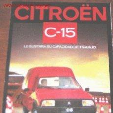 Coches y Motocicletas: CITROEN C-15 - CATALOGO PUBLICIDAD ORIGINAL - 1986 - ESPAÑOL. Lote 19666275