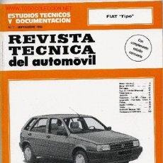 Coches y Motocicletas: REVISTA TÉCNICA DEL AUTOMÓVIL. MANUAL DE TALLER. FIAT TIPO 1.1. 1.4 1.4 DGT 1.6 DGT. Lote 25154252