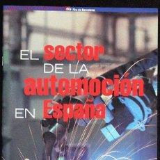 Coches y Motocicletas: EL SECTOR DE LA AUTOMOCIÓN EN ESPAÑA. Lote 2460664