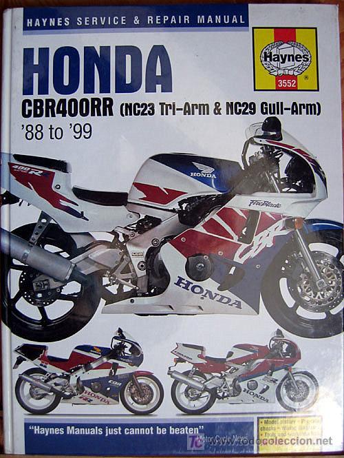 HONDA CBR400RR NC23 TRI-ARM 6 NC29 GULL-ARM (1988/99) MANUAL DE INSTRUCCIONES- TEXTO EN INGLÉS. (Coches y Motocicletas Antiguas y Clásicas - Catálogos, Publicidad y Libros de mecánica)