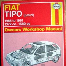 Coches y Motocicletas: FIAT TIPO (PETROL) (1988/91). HAYNES OWNERS WORKSHOP MANUAL - TEXTO EN INGLÉS.. Lote 26718381