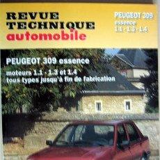 Coches y Motocicletas: PEUGEOT 309 ESSENCE - MANUAL DE TALLER - REVUE TECHNIQUE AUTOMOBILE -E.T.A.I. - TEXTO EN FRANCÉS.. Lote 26764020