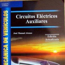 Coches y Motocicletas: CIRCUITOS ELECTRICOS AUXILIARES - ELECTROMECANICA DE VEHICULOS - TEXTO EN ESPAÑOL.. Lote 26211345