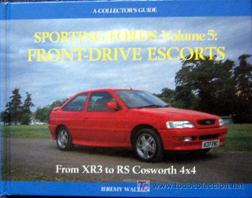 Coches y Motocicletas: SPORTING FORDS Volume 5: FRONT-DRIVE ESCORT S - Texto en inglés. - Foto 1 - 26897280