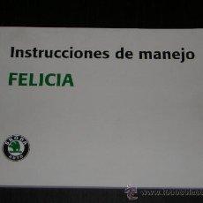 Coches y Motocicletas: SKODA FELICIA - MANUAL USUARIO ORIGINAL - 1995 - ESPAÑOL. Lote 10192279
