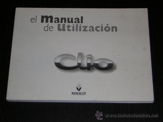 renault clio manual usuario original 1998 comprar cat logos rh todocoleccion net manual del usuario renault clio 1998 manual del usuario renault clio 2004