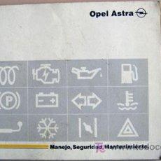 Coches y Motocicletas: OPEL ASTRA - 1992 - TODA LA GAMA - MANUAL INSTRUCCIONES USUARIO, TEXTO EN ESPAÑOL.. Lote 13832568