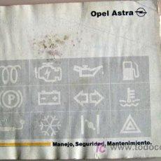 Coches y Motocicletas: OPEL ASTRA - 1992 - TODA LA GAMA - MANUAL INSTRUCCIONES USUARIO, TEXTO EN ESPAÑOL.. Lote 13832569