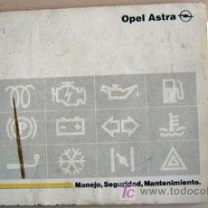 Coches y Motocicletas: OPEL ASTRA - 1991 - TODA LA GAMA - MANUAL INSTRUCCIONES USUARIO, TEXTO EN ESPAÑOL.. Lote 13832570