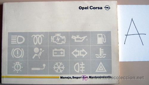 OPEL CORSA - 1994 - TODA LA GAMA - MANUAL INSTRUCCIONES USUARIO, TEXTO EN ESPAÑOL. (Coches y Motocicletas Antiguas y Clásicas - Catálogos, Publicidad y Libros de mecánica)