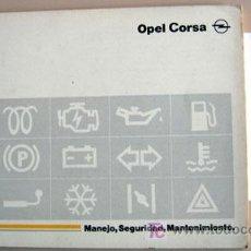 Coches y Motocicletas: OPEL CORSA - 1993 - TODA LA GAMA - MANUAL INSTRUCCIONES USUARIO, TEXTO EN ESPAÑOL.. Lote 13695364