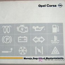 Coches y Motocicletas: OPEL CORSA - 1993 - TODA LA GAMA - MANUAL INSTRUCCIONES USUARIO, TEXTO EN ESPAÑOL.. Lote 13695365