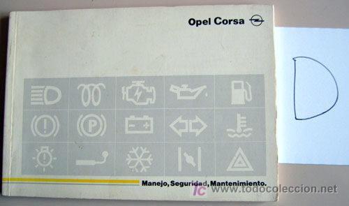 OPEL CORSA - 1993 - TODA LA GAMA - MANUAL INSTRUCCIONES USUARIO, TEXTO EN ESPAÑOL. (Coches y Motocicletas Antiguas y Clásicas - Catálogos, Publicidad y Libros de mecánica)