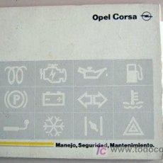 Coches y Motocicletas: OPEL CORSA - 1993 - TODA LA GAMA - MANUAL INSTRUCCIONES USUARIO, TEXTO EN ESPAÑOL.. Lote 13695366