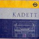 Coches y Motocicletas: OPEL KADETT - 1987 - TODA LA GAMA - MANUAL INSTRUCCIONES USUARIO, TEXTO EN ESPAÑOL.. Lote 13832573