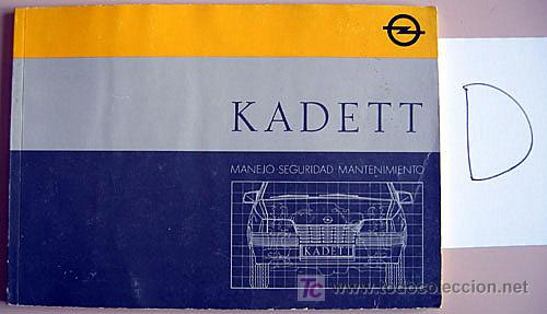 OPEL KADETT - 1987 - TODA LA GAMA - MANUAL INSTRUCCIONES USUARIO, TEXTO EN ESPAÑOL. (Coches y Motocicletas Antiguas y Clásicas - Catálogos, Publicidad y Libros de mecánica)