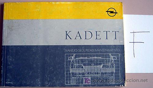OPEL KADETT - 1988 - TODA LA GAMA - MANUAL INSTRUCCIONES USUARIO, TEXTO EN ESPAÑOL. (Coches y Motocicletas Antiguas y Clásicas - Catálogos, Publicidad y Libros de mecánica)