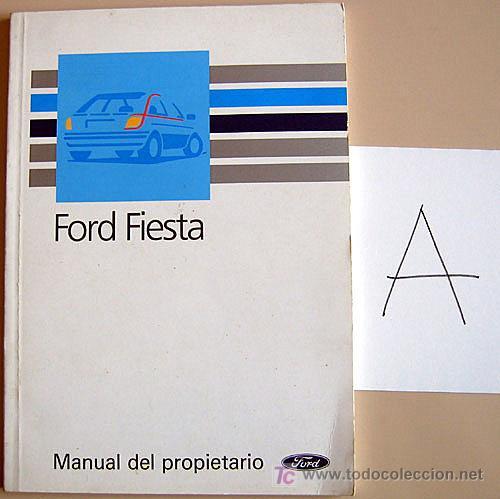 FORD FIESTA - 1990 - TODA LA GAMA - MANUAL INSTRUCCIONES USUARIO, TEXTO EN ESPAÑOL. (Coches y Motocicletas Antiguas y Clásicas - Catálogos, Publicidad y Libros de mecánica)