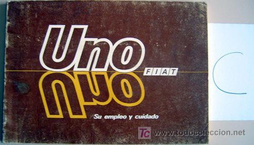FIAT UNO - 1986 - TODA LA GAMA - MANUAL INSTRUCCIONES USUARIO, TEXTO EN ESPAÑOL. (Coches y Motocicletas Antiguas y Clásicas - Catálogos, Publicidad y Libros de mecánica)