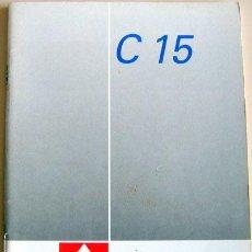 Coches y Motocicletas: CITROËN C·15 - 1989 - TODA LA GAMA - MANUAL INSTRUCCIONES USUARIO, TEXTO EN ESPAÑOL.. Lote 13846329