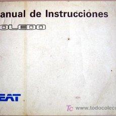 Coches y Motocicletas: SEAT TOLEDO - 1991 - TODA LA GAMA - MANUAL INSTRUCCIONES USUARIO, TEXTO EN ESPAÑOL.. Lote 13783326