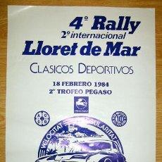 Coches y Motocicletas: CARTEL POSTER ORIGINAL 4º RALLY -2º INTERNACIONAL- LLORET DE MAR - TROFEO PEGASO 18 FEBRERO 1984.. Lote 42111699