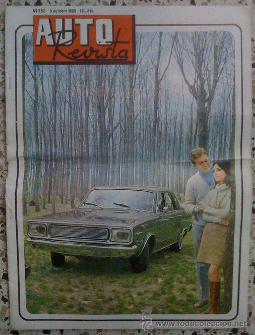 AUTOREVISTA NÚMERO 592 - 5 OCTUBRE 1968 - ESPECIAL DODGE DART LINEA 69 (Coches y Motocicletas Antiguas y Clásicas - Catálogos, Publicidad y Libros de mecánica)