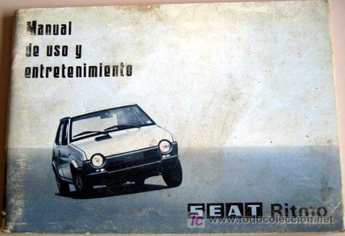 SEAT RITMO - 1979 - TODA LA GAMA - MANUAL INSTRUCCIONES USUARIO, TEXTO EN ESPAÑOL. (Coches y Motocicletas Antiguas y Clásicas - Catálogos, Publicidad y Libros de mecánica)