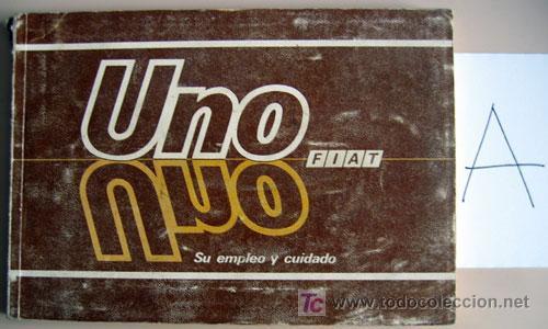 FIAT UNO - 1988 - TODA LA GAMA - MANUAL INSTRUCCIONES USUARIO, TEXTO EN ESPAÑOL. (Coches y Motocicletas Antiguas y Clásicas - Catálogos, Publicidad y Libros de mecánica)