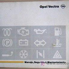 Coches y Motocicletas: OPEL VECTRA - 1989 - TODA LA GAMA - MANUAL INSTRUCCIONES USUARIO, TEXTO EN ESPAÑOL. . Lote 13695370