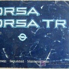 Coches y Motocicletas: OPEL CORSA TR - 1984 - TODA LA GAMA - MANUAL INSTRUCCIONES USUARIO, TEXTO EN ESPAÑOL. . Lote 13695374