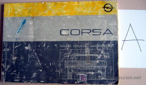 OPEL CORSA - 1986 - TODA LA GAMA - MANUAL INSTRUCCIONES USUARIO, TEXTO EN ESPAÑOL. (Coches y Motocicletas Antiguas y Clásicas - Catálogos, Publicidad y Libros de mecánica)