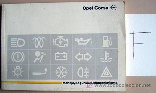 OPEL CORSA - 1995 - TODA LA GAMA - MANUAL INSTRUCCIONES USUARIO, TEXTO EN ESPAÑOL. (Coches y Motocicletas Antiguas y Clásicas - Catálogos, Publicidad y Libros de mecánica)