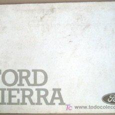 Coches y Motocicletas: FORD SIERRA - 1987 - TODA LA GAMA - MANUAL INSTRUCCIONES USUARIO, TEXTO EN ESPAÑOL. . Lote 13695399
