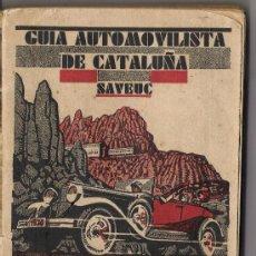Coches y Motocicletas: GUIA AUTOMOBILISTICA DE CATALUÑA *SAVEUC* AÑO 1930 .PRECIO 4.50 PTAS.. Lote 21877257
