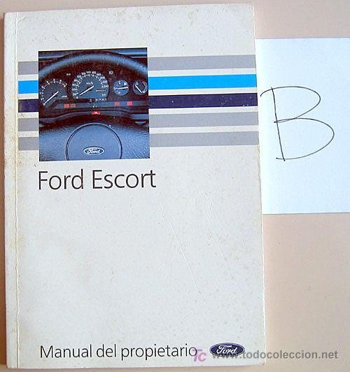 FORD ESCORT - 1990 - TODA LA GAMA - MANUAL INSTRUCCIONES USUARIO, TEXTO EN ESPAÑOL. (Coches y Motocicletas Antiguas y Clásicas - Catálogos, Publicidad y Libros de mecánica)