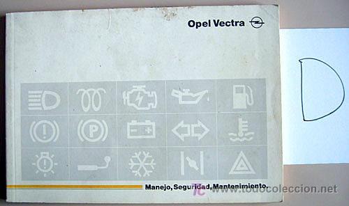 OPEL VECTRA - 1989 - TODA LA GAMA - MANUAL INSTRUCCIONES USUARIO, TEXTO EN ESPAÑOL. (Coches y Motocicletas Antiguas y Clásicas - Catálogos, Publicidad y Libros de mecánica)